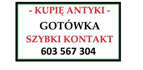 KUPIĘ ANTYKI - za gotówkę - express kontakt -