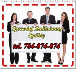 Kupię zadłużona spółkę Tel. 784-874-874