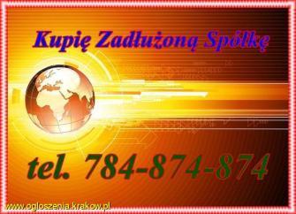 Odkupię każdą spółkę Tel.784-874-874