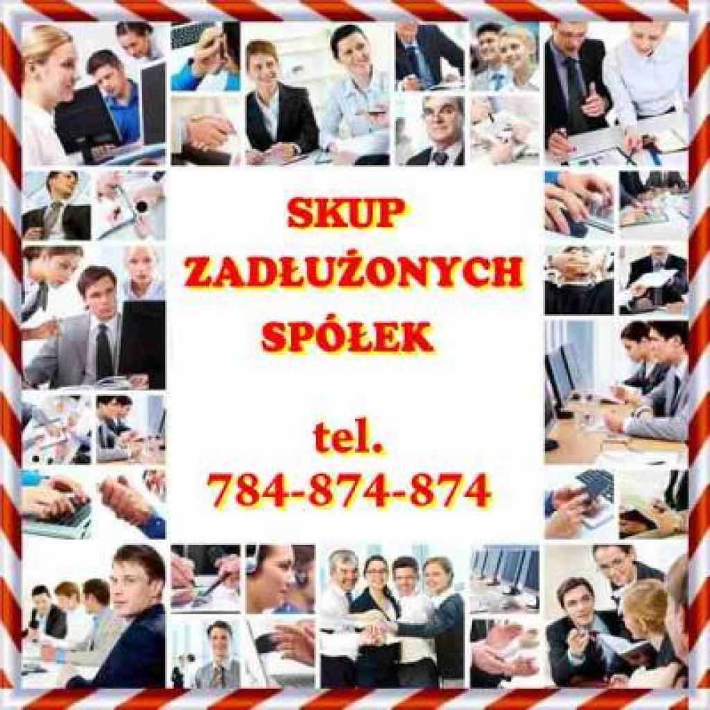 Przejmiemy Zadłużone Spółki Tel. 784-874-874